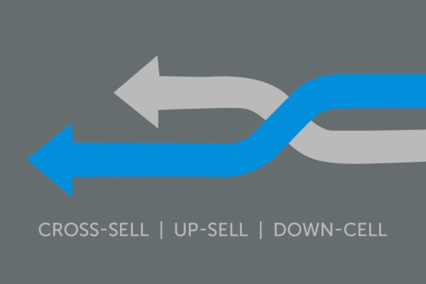 O que é Cross-sell, Up-sell e Down-sell? Entenda as diferenças!